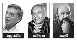 kularathna ariyawansa - rohana weerasinghe - sanath nandasiri