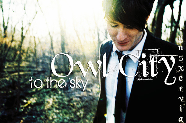 To The Sky – Owl City