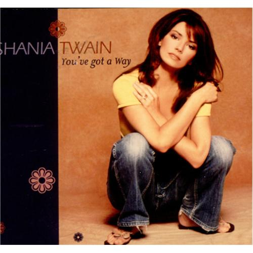 You've Got A Way - Shania Twain