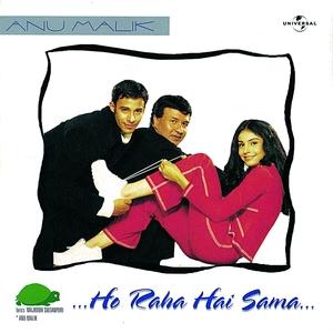 Ho Raha Hai Sama - Anu Malik