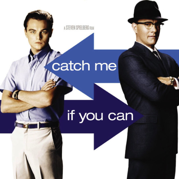Catch Me If You Can [2002]