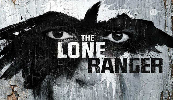 The Lone Ranger [2013]