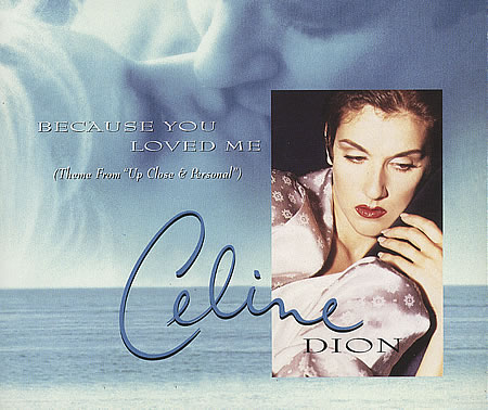 Because You Loved Me - Céline Dion [1996]