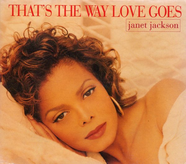 That's the Way Love Goes - Janet Jackson [1993]