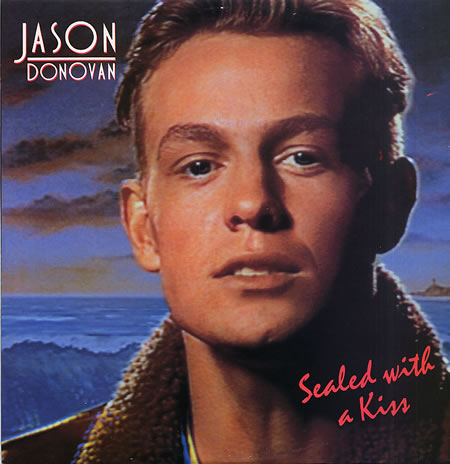 Sealed With A Kiss - Jason Donovan [1989]