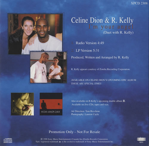 """I'm Your Angel"" is a duet by Céline Dion and R. Kelly"