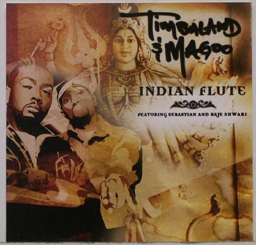 indian flute Timbaland & Magoo