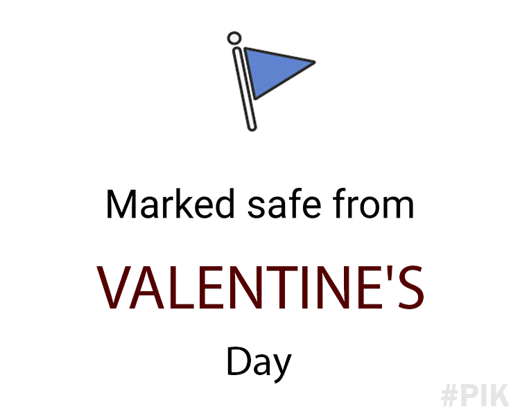 Marked safe from Valentines day